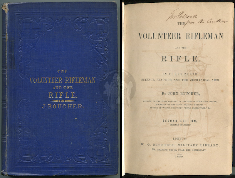 The Volunteer Rifleman and the Rifle